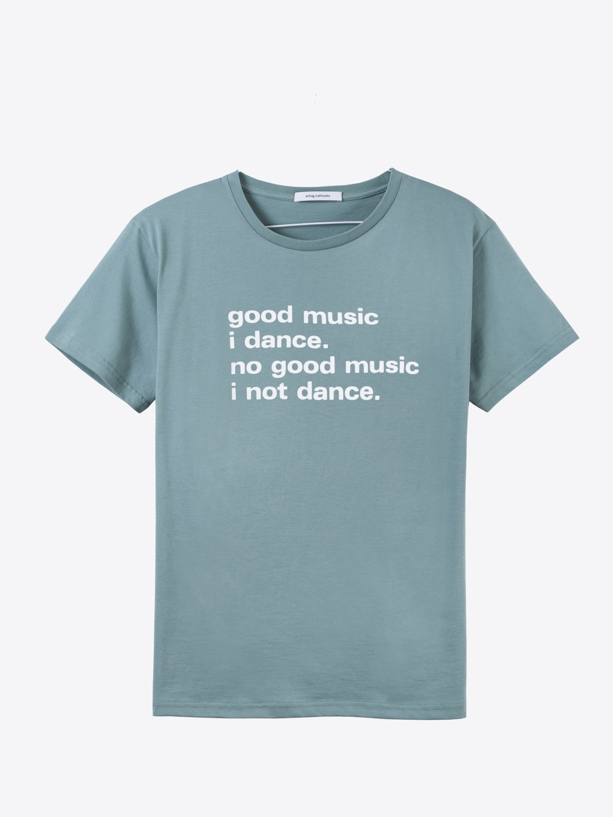 airbag craftworks good music i dance | mint grey