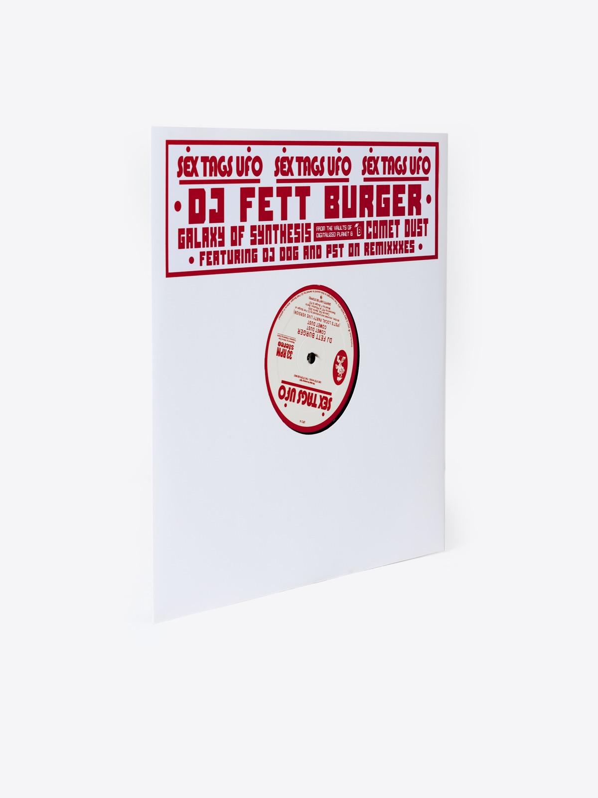 - DJ Fett Burger - Galaxy Of Synthesis /Comet Dust